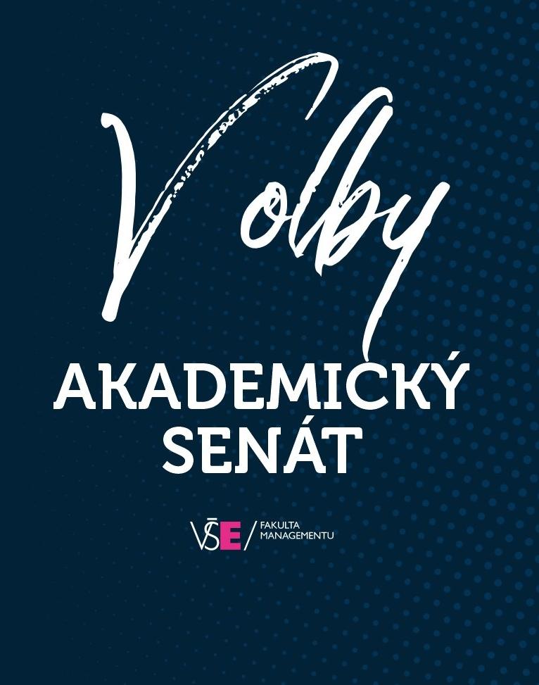 Vyhlášení řádných voleb do Akademického senátu VŠE ve volebních obvodech FM VŠE pro funkční období 2021–2024 a kandidátní listiny